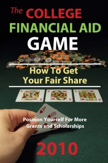 College Financial Aid Game: How to Get Your Fair Share E-Book Offer
